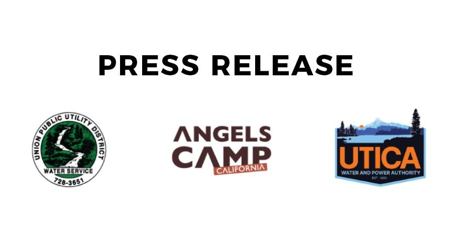 UPUD, Utica and Angels Camp Approve 15% Voluntary Water Conservation Targets